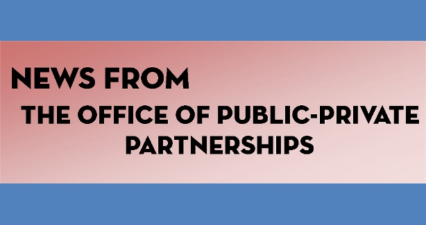 News From the Office of Public-Private Partnerships